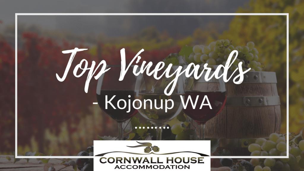 Top Vineyards - Kojonup WA - Motel Accommodation Kojonup - Cornwall House Accommodation