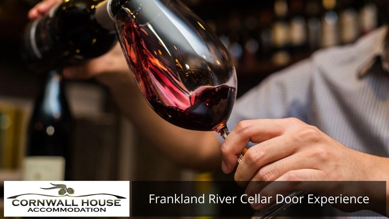 Frankland River Cellar Door Experience