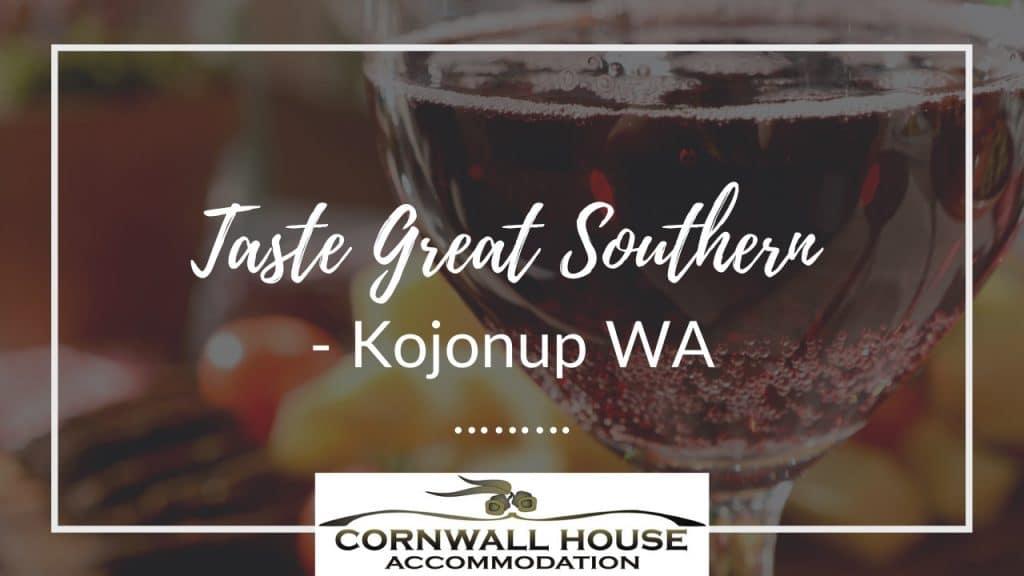 Taste Great Southern - Motel Accommodation Kojonup - Cornwall House Accommodation