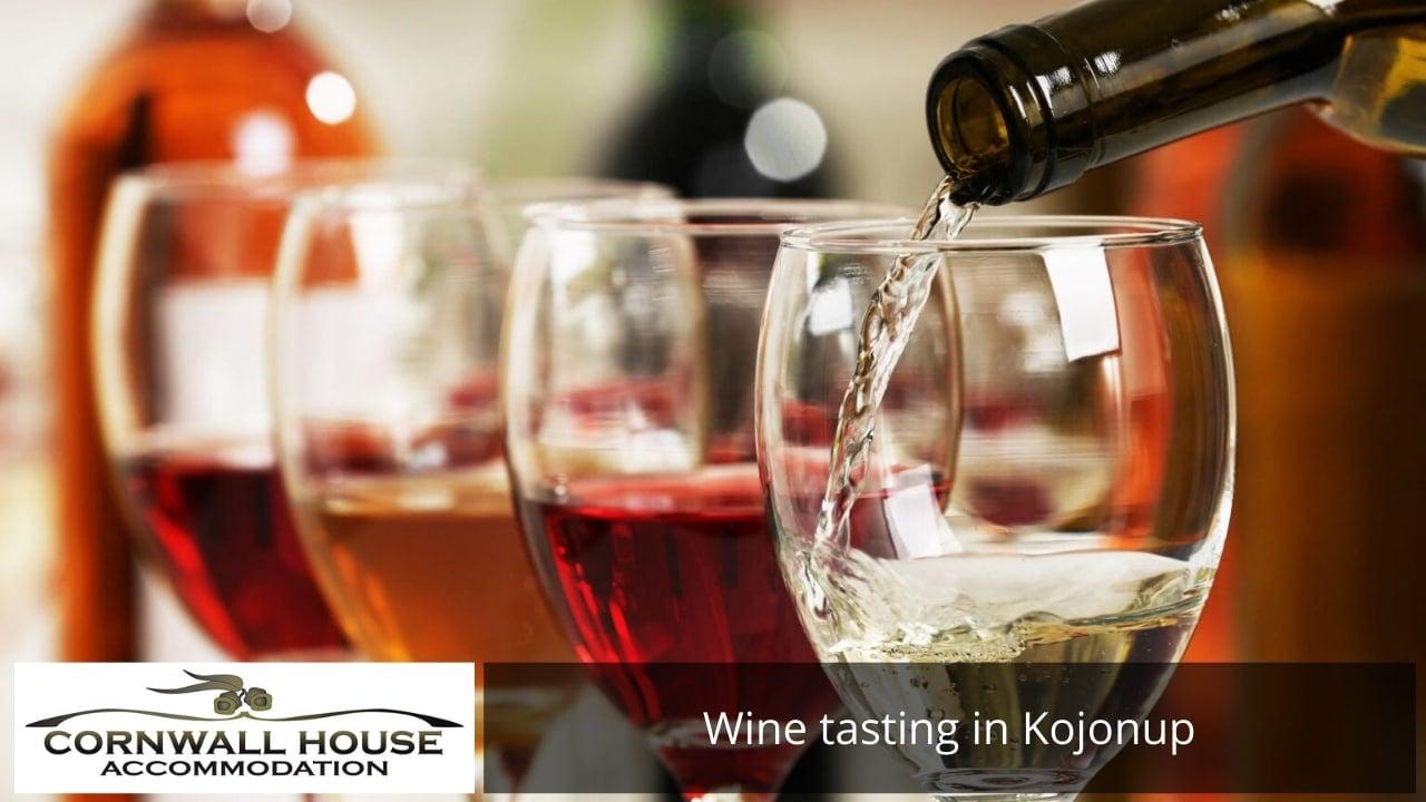 Wine tasting in Kojonup