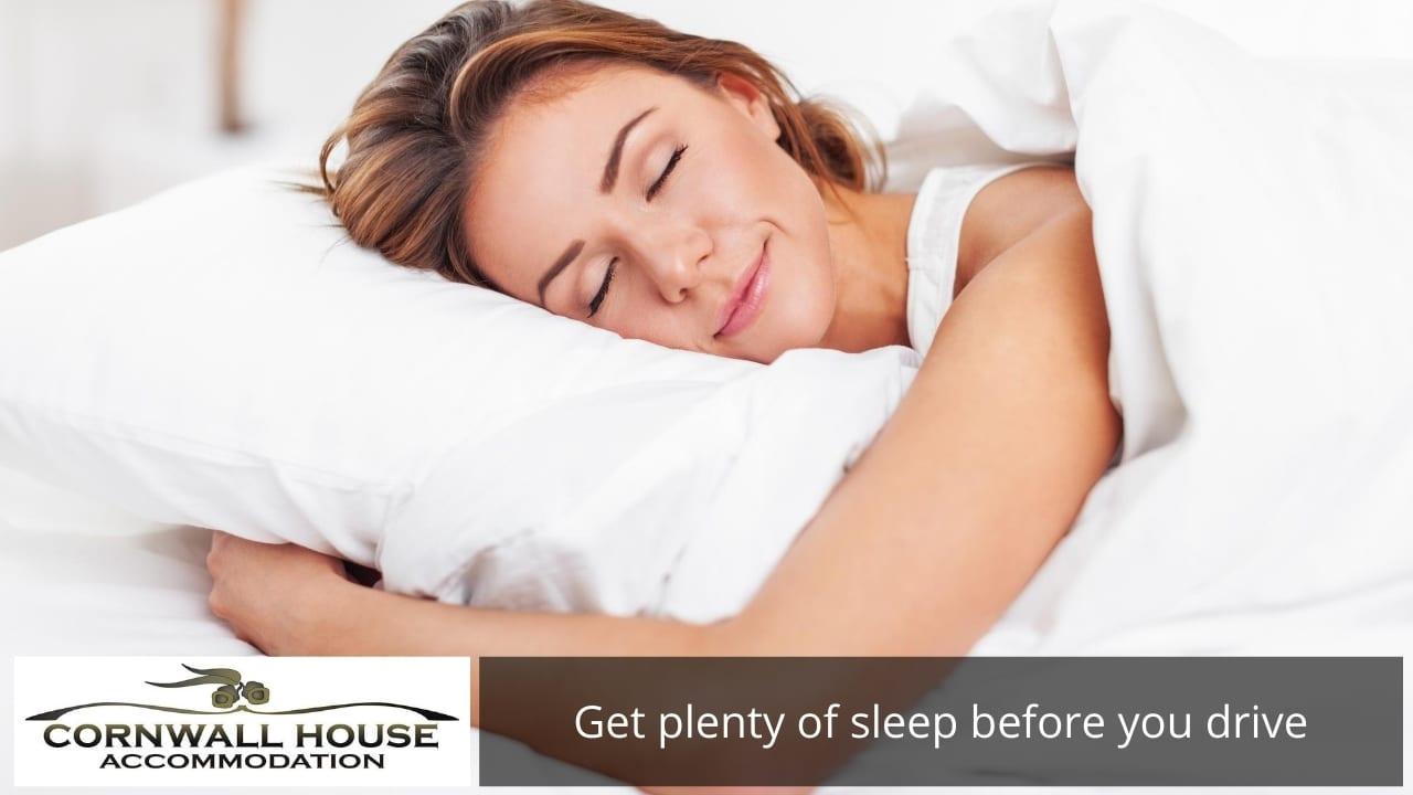 Get plenty of sleep before you drive