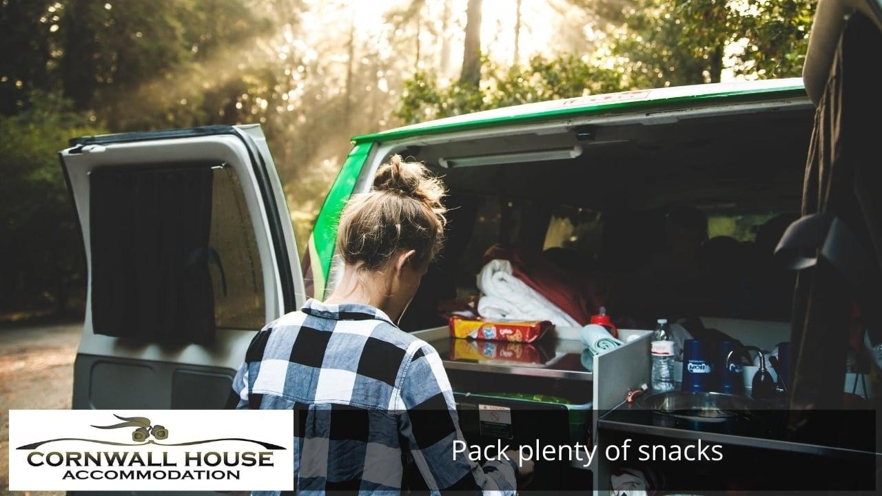 Pack plenty of snacks