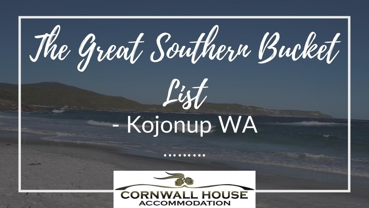 The Great Southern Bucket List - Motel Accommodation Kojonup - Cornwall House Accommodation
