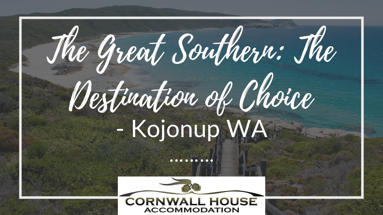 The Great Southern - The Destination of Choice