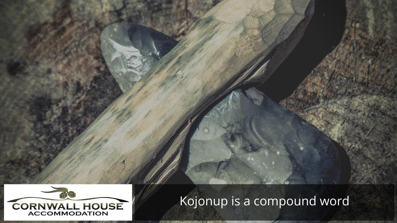 Kojonup is a compound word