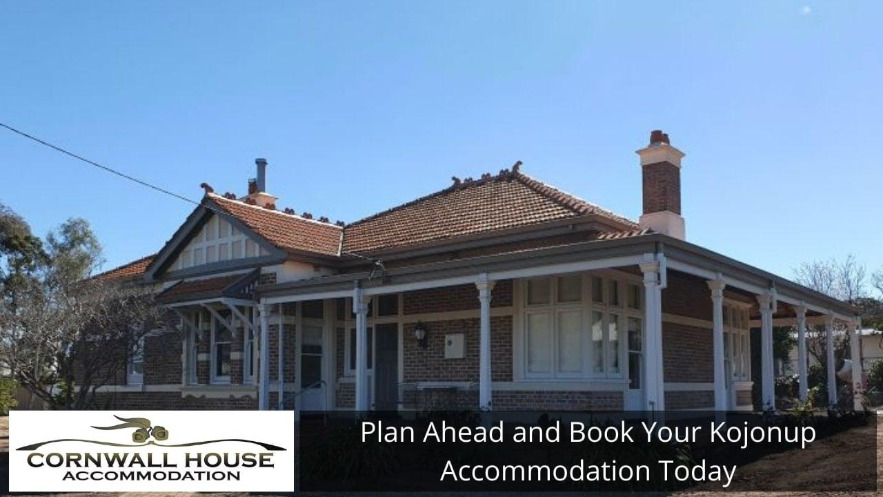 Plan Ahead and Book Your Kojonup Accommodation Today