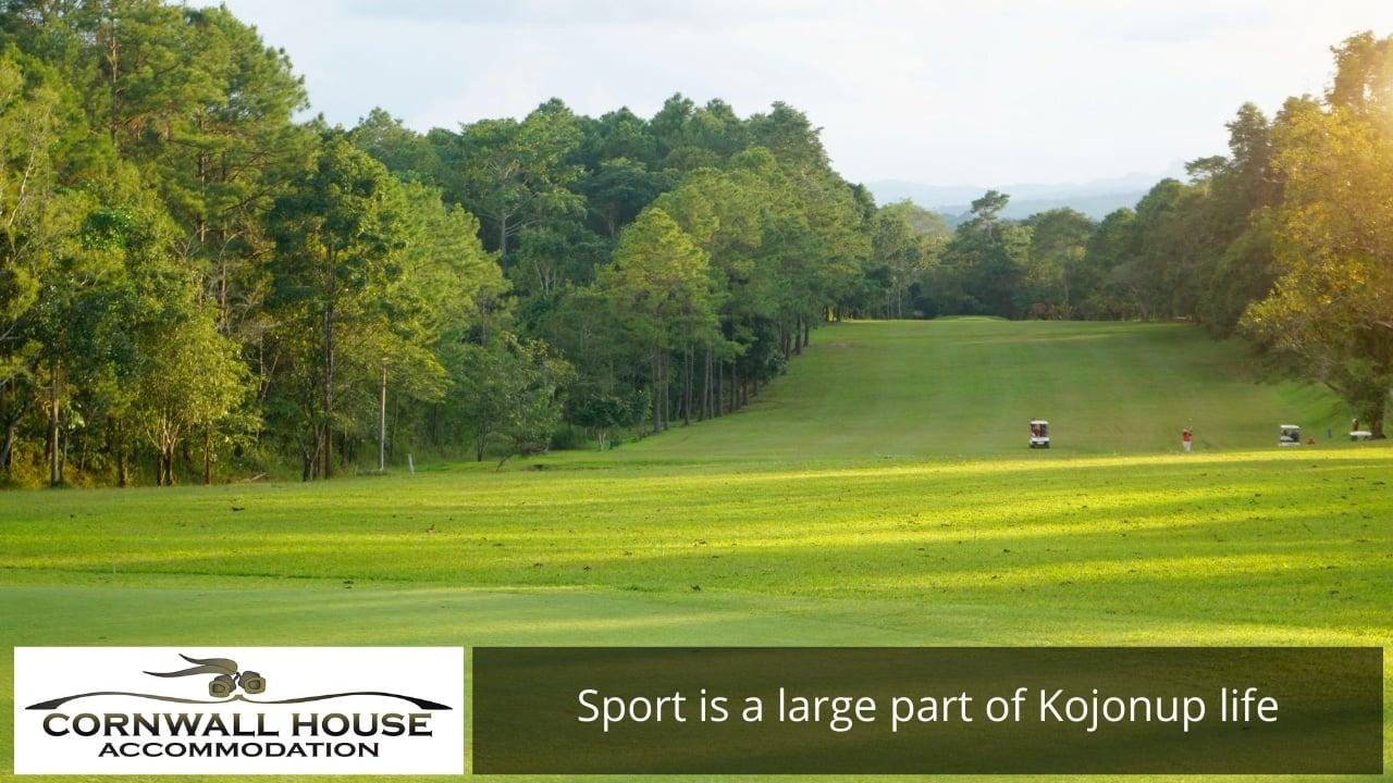 Sport is a large part of Kojonup life