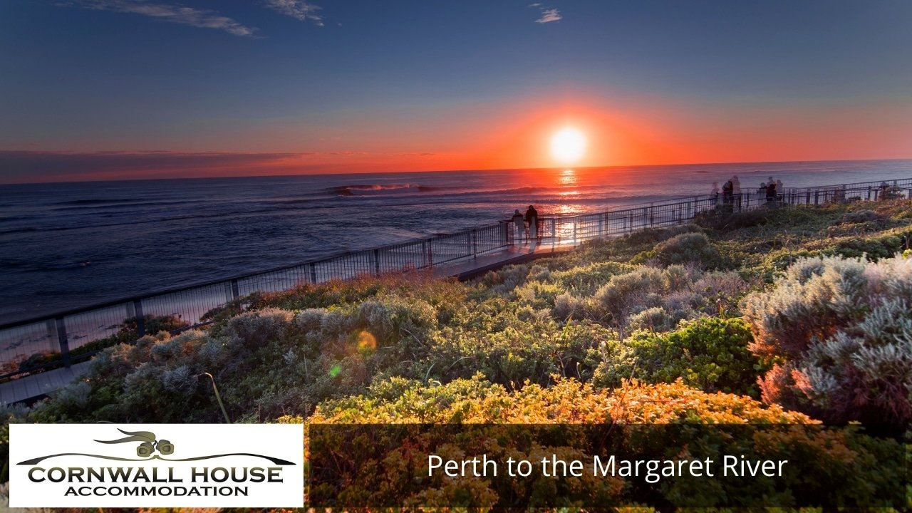 Perth to the Margaret River