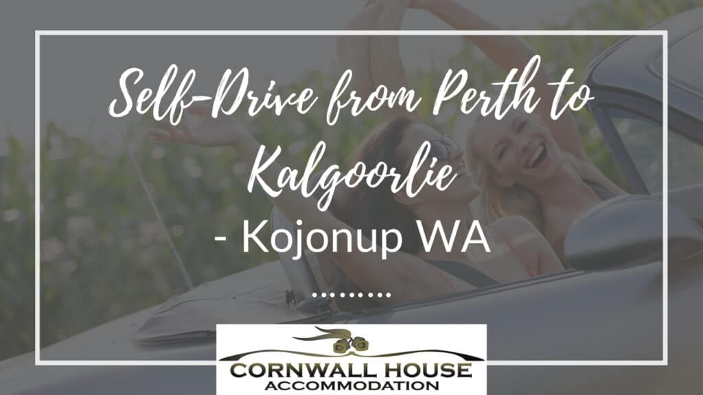 Self-Drive from Perth to Kalgoorlie