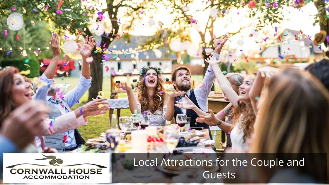 Local Attractions for the Couple and Guests