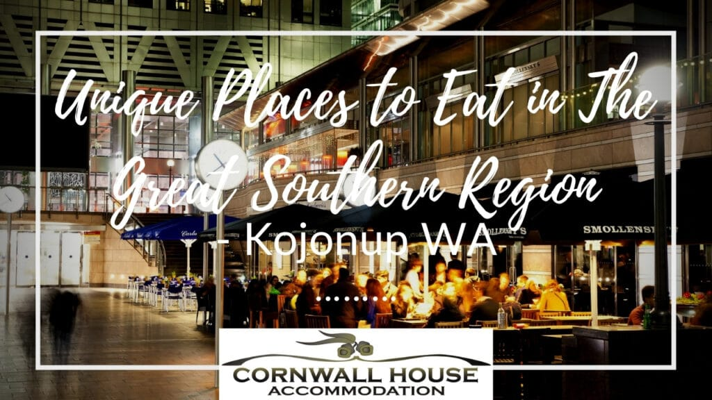 Unique Places to Eat in The Great Southern Region