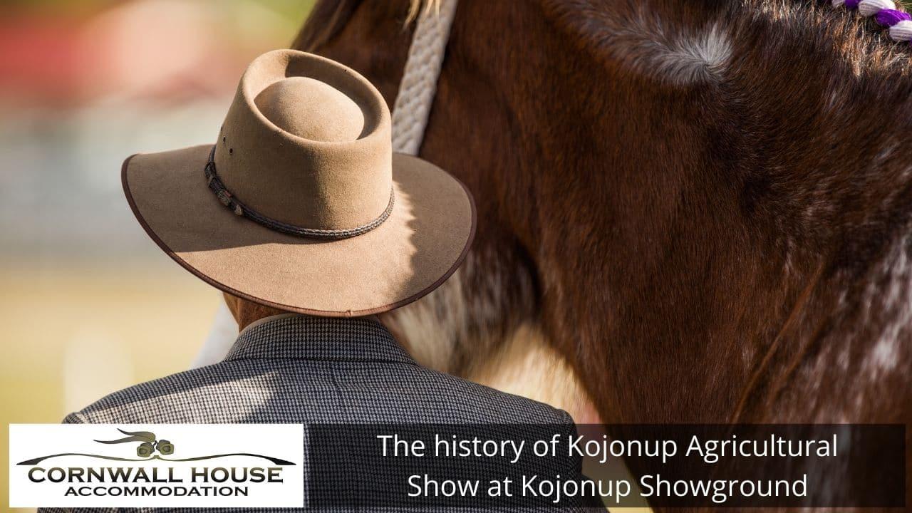The history of Kojonup Agricultural Show at Kojonup Showground